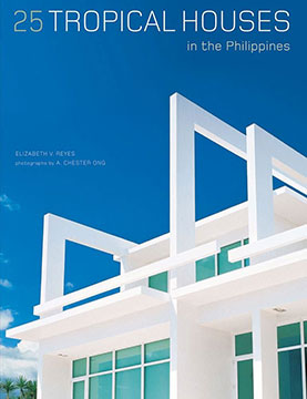 CS Architecture | 25 Tropical Houses in the Philippines